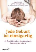 Cover-Bild zu Friedrich, Jana: Jede Geburt ist einzigartig