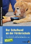 Cover-Bild zu Der Schulhund an der Förderschule von Schäfer, Holger