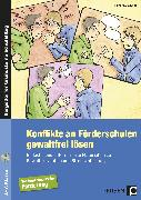 Cover-Bild zu Konflikte an Förderschulen gewaltfrei lösen von Kühlewind, Rainer