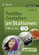 Cover-Bild zu Textiles Gestalten an Stationen 7-8 von Henning, Christian