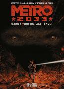 Cover-Bild zu Metro 2033 (Comic). Bd. 1 (eBook) von Glukhovsky, Dmitry