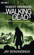 Cover-Bild zu Bonansinga, Jay: The Walking Dead 5
