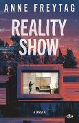 Cover-Bild zu Freytag, Anne: Reality Show