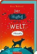 Cover-Bild zu Welford, Ross: Der Hund, der die Welt rettet