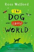 Cover-Bild zu Welford, Ross: The Dog Who Saved the World (eBook)