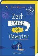 Cover-Bild zu Welford, Ross: Zeitreise mit Hamster