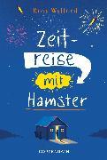 Cover-Bild zu Welford, Ross: Zeitreise mit Hamster (eBook)