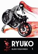Cover-Bild zu Yoshimizu, Eldo: Ryuko 1