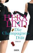 Cover-Bild zu Lind, Hera: Die Champagner-Diät
