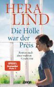 Cover-Bild zu Lind, Hera: Die Hölle war der Preis