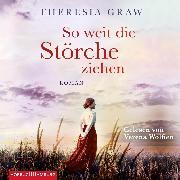 Cover-Bild zu So weit die Störche ziehen (Die Gutsherrin-Saga 1) (Audio Download)
