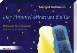 Cover-Bild zu Der Himmel öffnet uns die Tür von Kässmann, Margot