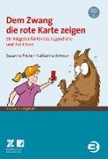 Cover-Bild zu Dem Zwang die rote Karte zeigen (eBook) von Fricke, Susanne
