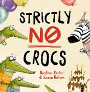 Cover-Bild zu Pindar, Heather: Strictly No Crocs