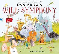 Cover-Bild zu Brown, Dan: Wild Symphony