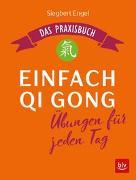 Cover-Bild zu Engel, Siegbert: Einfach Qi Gong