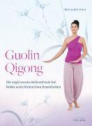 Cover-Bild zu Gera, Bernadett: Guolin Qigong