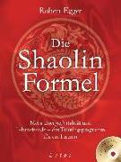 Cover-Bild zu Egger, Robert: Die Shaolin-Formel (inkl. DVD)