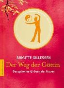 Cover-Bild zu Gillessen, Brigitte: Der Weg der Göttin
