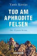 Cover-Bild zu Kostas, Yanis: Tod am Aphroditefelsen