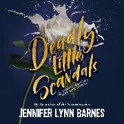 Cover-Bild zu Deadly Little Scandals - Debutantes, Book 2 (Unabridged) (Audio Download) von Barnes, Jennifer Lynn