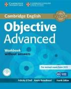 Cover-Bild zu Cambridge English. Objective Advanced. Workbook without Answers von O'Dell, Felicity