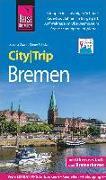 Cover-Bild zu Gawin, Izabella: Reise Know-How CityTrip Bremen mit Überseestadt und Bremerhaven
