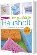 Cover-Bild zu Lowis, Ulrike: Der perfekte Haushalt