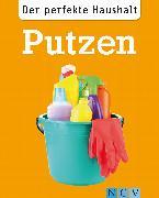 Cover-Bild zu Lowis, Ulrike: Der perfekte Haushalt: Putzen (eBook)