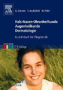 Cover-Bild zu Hals-Nasen-Ohrenheilkunde Augenheilkunde Dermatologie von Grevers, Gerhard