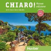 Cover-Bild zu Chiaro! A2 - Nuova edizione / 2 Audio-CDs von De Savorgnani, Giulia