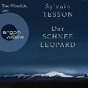 Cover-Bild zu Tesson, Sylvain: Der Schneeleopard (Ungekürzte Lesung) (Audio Download)