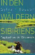 Cover-Bild zu Tesson, Sylvain: In den Wäldern Sibiriens (eBook)