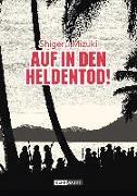 Cover-Bild zu Mizuki, Shigeru: Auf in den Heldentod!