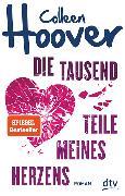 Cover-Bild zu Hoover, Colleen: Die tausend Teile meines Herzens