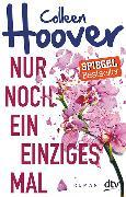 Cover-Bild zu Hoover, Colleen: Nur noch ein einziges Mal