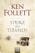 Cover-Bild zu Follett, Ken: Sturz der Titanen