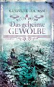 Cover-Bild zu Cogman, Genevieve: Das geheime Gewölbe