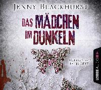 Cover-Bild zu Blackhurst, Jenny: Das Mädchen im Dunkeln