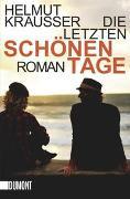Cover-Bild zu Krausser, Helmut: Die letzten schönen Tage