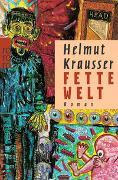Cover-Bild zu Krausser, Helmut: Fette Welt