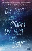 Cover-Bild zu Emmich, Val: Du bist der Sturm, du bist das Licht