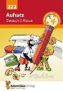 Cover-Bild zu Aufsatz 3. Klasse. Geschichten erzählen - Sachtexte schreiben. RSR von Widmann, Gerhard