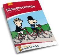 Cover-Bild zu Bildergeschichte. Aufsatz 4.-5. Klasse von Widmann, Gerhard
