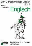 Cover-Bild zu Englisch / Englisch - Unregelmäßige Verben, 2. Teil (eBook) von Waas, Ludwig