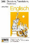 Cover-Bild zu Englisch / Englisch - Dictations, Translations, Exercises (eBook) von Waas, Ludwig