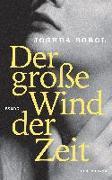 Cover-Bild zu Der große Wind der Zeit von Sobol, Joshua