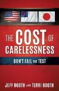 Cover-Bild zu Booth, Jeff: The Cost of Carelessness