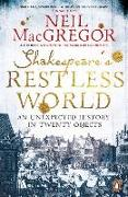 Cover-Bild zu MacGregor, Neil: Shakespeare's Restless World