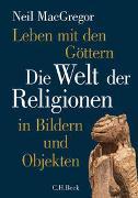 Cover-Bild zu MacGregor, Neil: Leben mit den Göttern